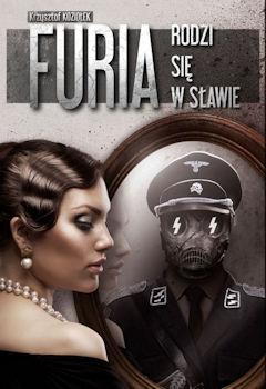 Recenzja książki Furia rodzi się w Sławie - Krzysztof Koziołek