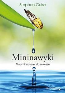 Recenzja książki Mininawyki. Małymi krokami do sukcesu - Stephen Guise