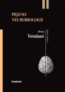Recenzja książki Piękno Neurobiologii - Jerzy Vetulani