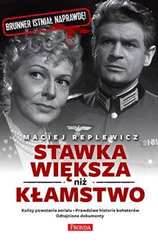 Recenzja książki Stawka większa niż kłamstwo - Maciej Replewicz