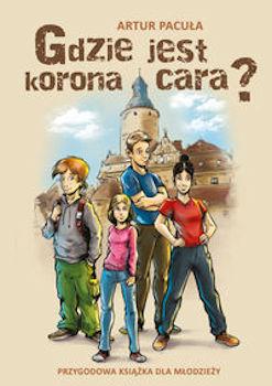 Recenzja książki Gdzie jest korona cara? - Artur Pacuła