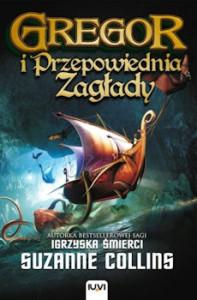Recenzja książki Gregor i Przepowiednia Zagłady. Księga II Kronik Podziemia - Suzanne Collins