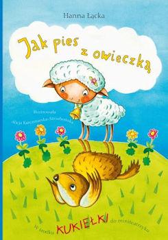 Recenzja książki Jak pies z owieczką - Hanna Łącka