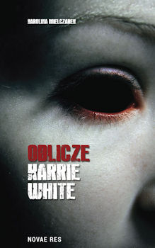 Recenzja książki Oblicze Karrie White - Karolina Mielczarek
