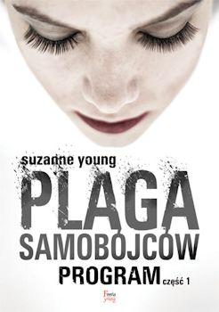 Recenzja książki Plaga samobójców. Program. Część 1. - Suzanne Young