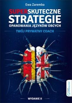Recenzja książki Superskuteczne strategie opanowania języków obcych - Ewa Zaremba