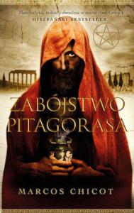 Recenzja książki Zabójstwo Pitagorasa - Marcos Chicot
