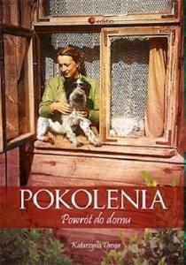 Recenzja książki Pokolenia. Powrót do domu - Katarzyna Droga