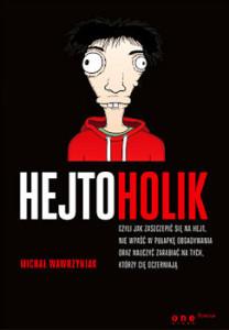 Recenzja książki Hejtoholik - Marcin Wawrzyniak