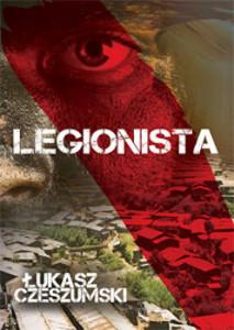 Recenzja książki Legionista - Łukasz Czeszumski