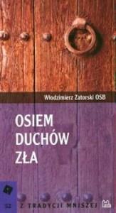 Recenzja książki Osiem duchów zła - Włodzimierz Zatorski OSB