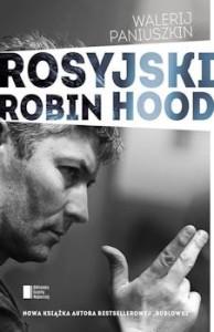 Recenzja książki Rosyjski Robin Hood - Walerij Paniuszkin