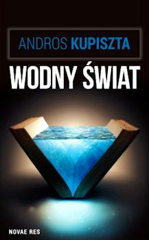 Recenzja książki Wodny Świat - Andros Kupiszta