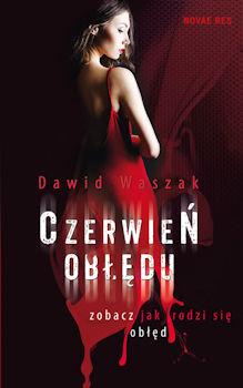 Recenzja książki Czerwień obłędu - Dawid Waszak