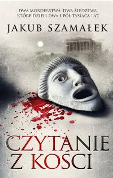 Recenzja książki Czytanie z kości - Jakub Szamałek