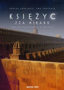 Recenzja książki Księżyc zza nikabu - Monika Abdelaziz, Ewa Zarychta