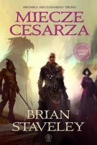 Recenzja książki Miecze cesarza - Brian Staveley