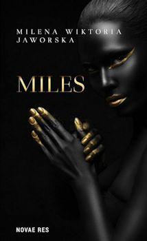 Recenzja książki Miles - Milena Wiktoria Jaworska