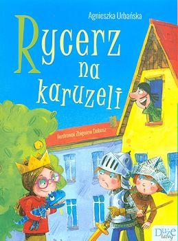 Recenzja książki Rycerz na karuzeli - Agnieszka Urbańska