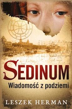 Recenzja książki Sedinum. Wiadomość z podziemi - Leszek Herman