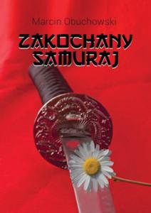 Recenzja książki Zakochany samuraj - Marcin Obuchowski
