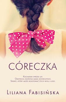 Recenzja książki Córeczka - Liliana Fabisińska
