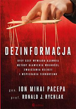 Recenzja książki Dezinformacja - Ion Mihai Pacepa, Ronald J. Rychlak