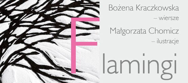 Flamingi - Patronat MoznaPrzeczytac.pl