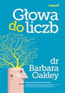 Recenzja książki Głowa do liczb - Barbara Oakley