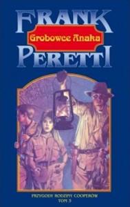 Recenzja książki Grobowce Anaka - Frank Peretti