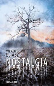 Recenzja książki Nostalgia - Władysław Eliasz
