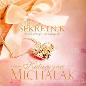Recenzja książki Sekretnik czyli przepis na szczęście - Katarzyna Michalak