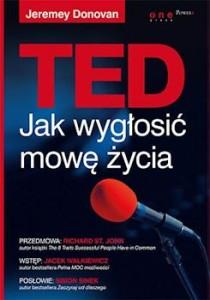 Recenzja książki TED. Jak wygłosić mowę życia - Jeremey Donovan