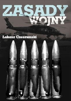 Recenzja książki Zasady Wojny - Łukasz Czeszumski