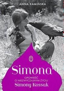 Recenzja książki Simona. Opowieść o niezwyczajnym życiu Simony Kossak - Anna Kamińska