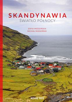 Recenzja książki Skandynawia. Światło północy - Zofia Miedzińska, Michał Miedziński