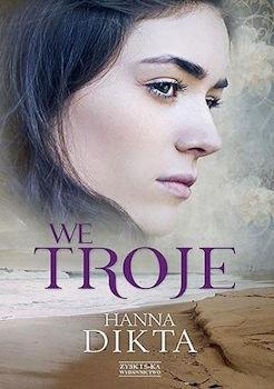 Recenzja książki We troje - Hanna Dikta