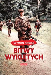 Recenzja książki Bitwy Wyklętych - Szymon Nowak