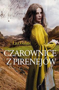 Recenzja ksiażki Czarownice z Pirenejów - Luz Gabas