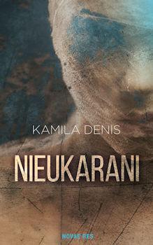 Recenzja książki Nieukarani - Kamil Denis