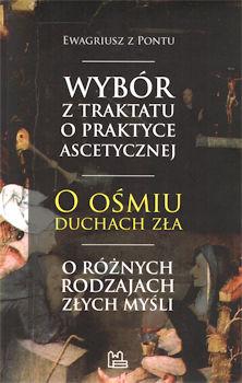 Recenzja książki Antologia tekstów Ewagriusza z Pontu o złych myślach - Ewagriusz z Pontu