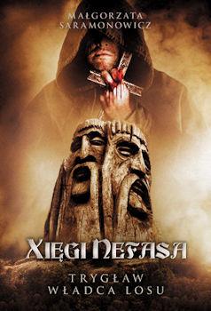 Recenzja książki Xięgi Nefasa. Trygław, władca losu - Małgorzata Saramonowicz