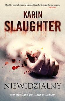 Recenzja książki Niewidzialny - Karin Slaughter