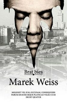 Brat bies – Marek Weiss