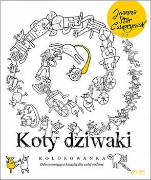 Recenzja książki Koty dziwaki. Kolorowanka odstresowująca książka dla całej rodziny - Joanna Star Czupryniak