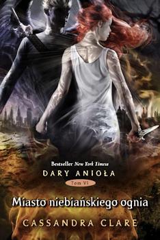 Recenzja książki Miasto niebiańskiego ognia - Cassandra Clare