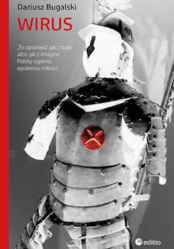 Recenzja książki Wirus - Dariusz Buglaski