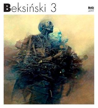 Recenzja książki Beksiński 3 - praca zbiorowa