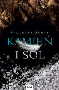 Recenzja książki Kamień i sól - Victoria Scott