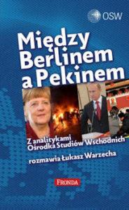 Recenzja książki Między Berlinem a Pekinem - Łukasz Warzecha